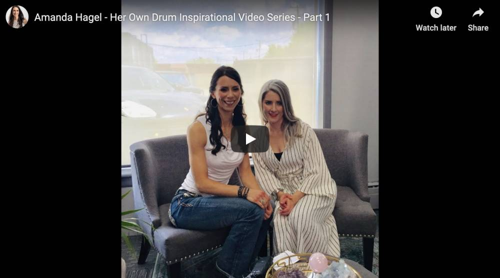 "Amanda has officially launched the ""Her Own Drum Inspirational Video Series""!"
